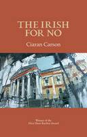 The Irish for No (Paperback)