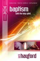 Explaining the Baptism with the Holy Spirit (Paperback)