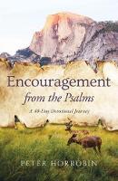 Encouragement From the Psalms: A 40-Day Devotional Journey (Hardback)