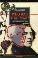 Who Was That Man?: A Present for Mr Oscar Wilde (Paperback)