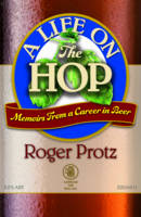 A Life on the Hop: Memoirs from a Career in Beer (Paperback)