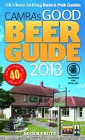 CAMRA's Good Beer Guide 2013 (Paperback)