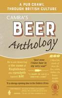 Camra's Beer Anthology: A Pub Crawl Through British Culture (Hardback)