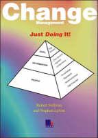 Change Management: Just Doing it (Paperback)