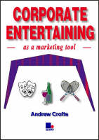 Corporate Entertaining as a Marketing Tool (Paperback)