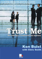 Trust Me: Becoming a Trusted Adviser (Paperback)