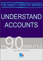 Understand Accounts in 90 Minutes