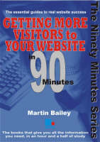 Getting More Visitors to Your Website in 90 Minutes - In 90 Minutes (Paperback)