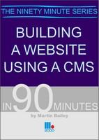 Building a Website Using a CMS (Paperback)