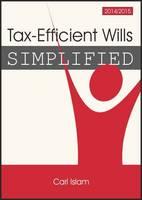Tax-efficient Wills Simplified 2014/15