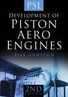 The Development of Piston Aero Engines (Paperback)
