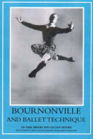Bournonville and Ballet Technique (Paperback)