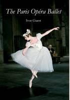 The Paris Opera Ballet (Hardback)