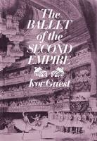 The Ballet of the Second Empire (Hardback)