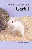 How to Care for Your Gerbil
