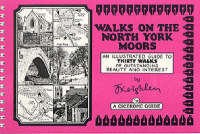 Walks on the North York Moors - Book 1: An Illustrated Guide to Thirty Walks of Outstanding Beauty and Interest (Spiral bound)
