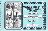 Walks on the North York Moors - Book 2: An Illustrated Guide to Thirty Walks of Outstanding Beauty and Interest (Spiral bound)