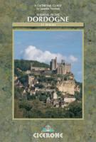Walking in the Dordogne: Over 30 walks in southwest France (Paperback)