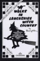 Walks in Lancashire Witch Country: An illustrated guide to 30 short circular walks on and around Pendle Hill (Spiral bound)