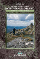 Backpacker's Britain: Northern Scotland: 30 short backpacking routes north of the Great Glen (Paperback)