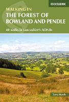 Walking in the Forest of Bowland and Pendle: 40 walks in Lancashire's Area of Outstanding Natural Beauty (Paperback)