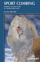 Sport Climbing: Techniques for climbing bolted routes (Paperback)