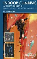 Indoor Climbing: Skills for climbing wall users and instructors (Paperback)