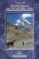 Aconcagua and the Southern Andes (Paperback)