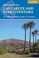 Walking on Lanzarote and Fuerteventura: Including sections of the GR131 long-distance trail (Paperback)