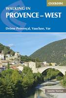 Walking in Provence - West: Drome Provencal, Vaucluse, Var (Paperback)