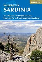 Walking in Sardinia: 50 walks on the Ogliastra coast, Supramonte and Gennergentu mountains (Paperback)