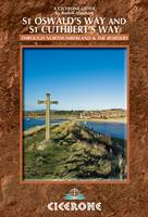 St Oswald's Way and St Cuthbert's Way: Long-distance trails in Northumberland and the Borders (Paperback)