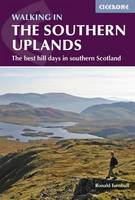 Walking in the Southern Uplands: 44 best hill days in southern Scotland (Paperback)