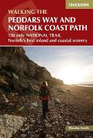 The Peddars Way and Norfolk Coast path: 130 mile national trail - Norfolk's best inland and coastal scenery (Paperback)