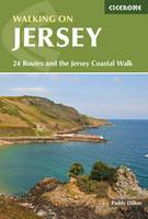 Walking on Jersey: 24 Routes and the Jersey Coastal Walk (Paperback)