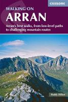 Walking on Arran: The best low level walks and challenging mountain routes (Paperback)