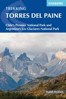Torres del Paine: Chile's Premier National Park and Argentina's Los Glaciares National Park (Paperback)