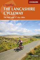 The Lancashire Cycleway: The tour and 17 day rides (Paperback)