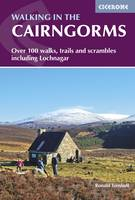 Walking in the Cairngorms: Over 100 walks, trails and scrambles including Lochnagar (Paperback)