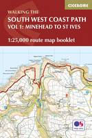 South West Coast Path Map Booklet - Vol 1: Minehead to St Ives: 1:25,000 OS Route Mapping (Paperback)