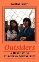 Outsiders: History of European Minorities (Hardback)