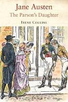 Jane Austen: The Parson's Daughter (Paperback)