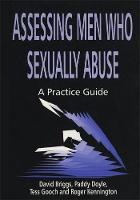 Assessing Men Who Sexually Abuse: A Practice Guide (Paperback)
