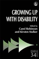 Growing Up with Disability - Research Highlights in Social Work (Paperback)