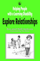 Helping People with a Learning Disability Explore Relationships (Paperback)