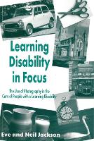 Learning Disability in Focus: The Use of Photography in the Care of People with a Learning Disability (Paperback)