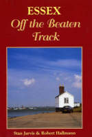 Essex Off the Beaten Track - Local History (Paperback)