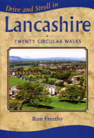 Drive and Stroll in Lancashire - Drive & Stroll (Paperback)