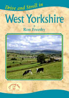 Drive and Stroll in West Yorkshire - Drive & Stroll (Paperback)