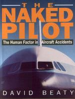 Naked Pilot: The Human Factor in Aviation Accidents